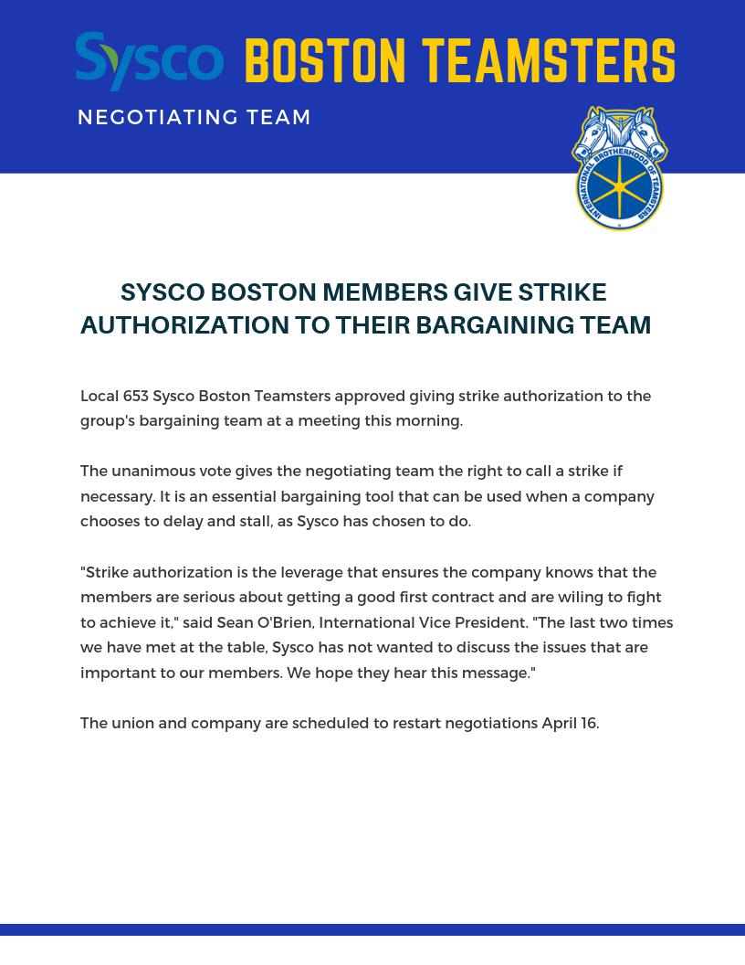 SYSCO BOSTON MEMBERS GIVE STRIKE AUTHORIZATION TO THEIR BARGAINING